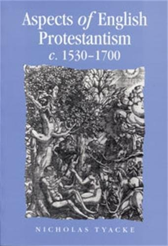 9780719053917: Aspects of English Protestantism: C. 1530-1700