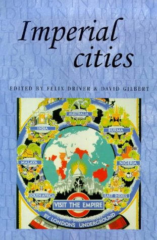 9780719054136: Imperial Cities: Landscape, Display and Identity (Studies in Imperialism)