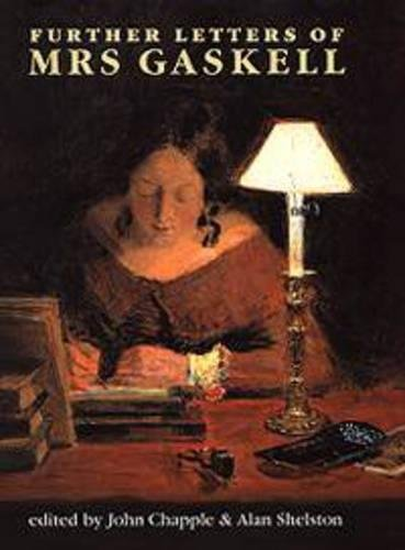 9780719054150: Further Letters of Mrs Gaskell