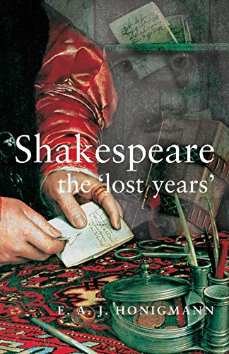 9780719054259: Shakespeare: the lost years