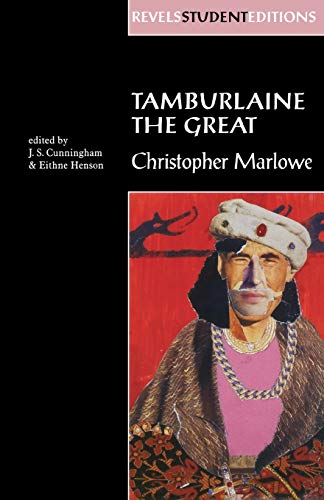 9780719054365: Tamburlaine the Great: Christopher Marlowe (Revels Student Editions MUP)