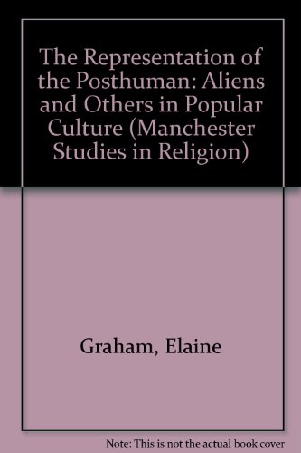 9780719054419: Representations of the Post/Human (Manchester Studies in Religion, Culture and Gender)