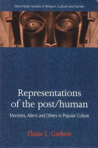 9780719054426: Representations of the Post/Human (Manchester Studies in Religion, Culture and Gender)