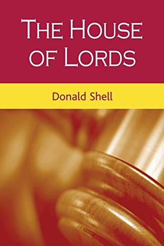 9780719054440: The House of Lords