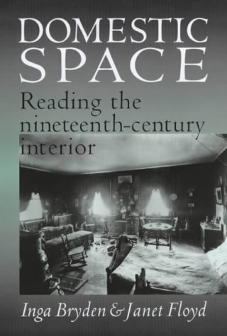 9780719054501: Domestic Space: Reading the Nineteenth-Century Interior
