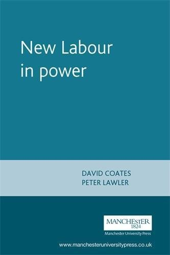 9780719054617: New Labour in Power