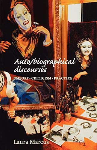 9780719055300: Auto/biographical discourses: Criticism, theory, practice