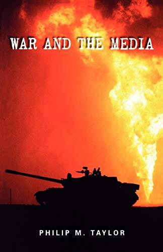 9780719055508: War and the Media: Propaganda and persuasion in the Gulf War