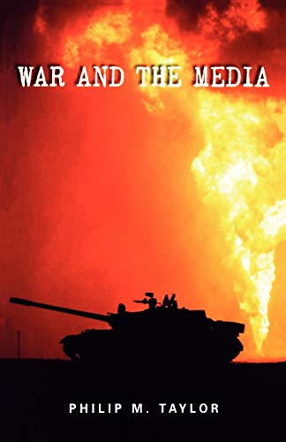 9780719055508: War and the Media: Propaganda and persuasion in the Gulf War