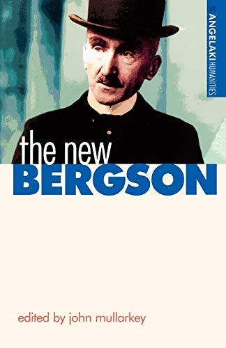9780719055539: The new Bergson (Angelaki Humanities MUP)