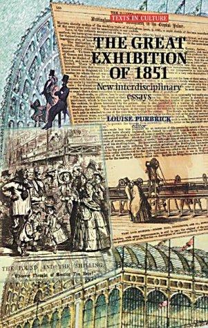 9780719055928: The Great Exhibition of 1851 New Interdisciplinary Essay