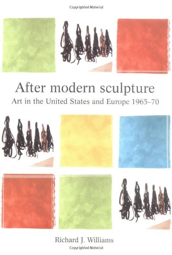 9780719056512: After Modern Sculpture: Art in the United States and Europe (Critical Perspectives in Art History)
