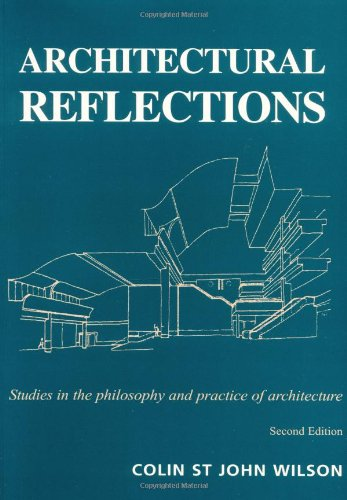 9780719057045: Architectural Reflections: Studies in Philosophy and Practice of Architecture