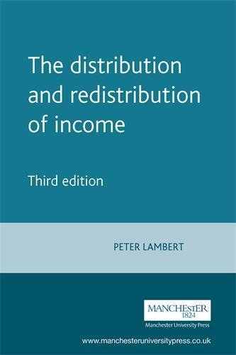 9780719057311: The Distribution and Redistribution of Income: Third Edition