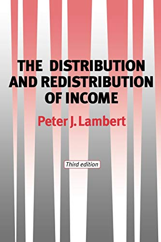 9780719057328: The Distribution and Redistribution of Income: Third Edition