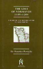 9780719057403: The Loss of Normandy, 1198-1204 (Studies in the History of the Angevin Empire)