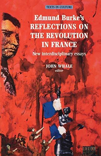 Edmund Burke's Reflections on the Revolution in: Whale, John(ed.)