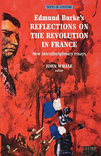 9780719057878: Edmund Burkes Reflections on the Revolution in France (Texts in Culture MUP)