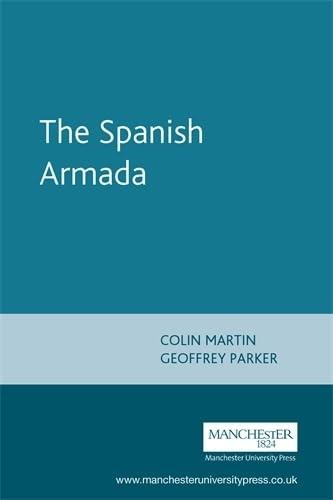 9780719058103: The Spanish Armada: Revised Edition