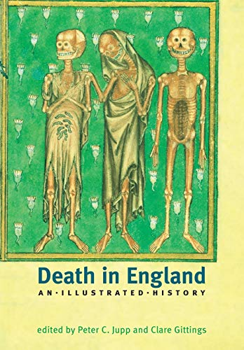 9780719058110: Death in England: An Illustrated History