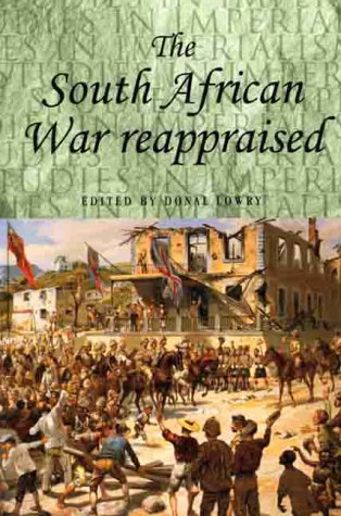 9780719058257: The South African War Reappraised (Studies in Imperialism)