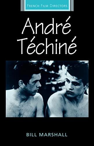 9780719058325: André Téchiné (French Film Directors MUP)