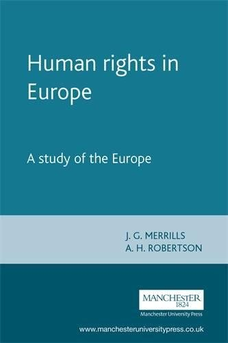 9780719058370: Human Rights in Europe: A Study of the Europe (Melland Schill Studies in International Law MUP)