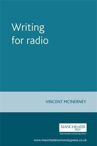9780719058424: Writing for Radio