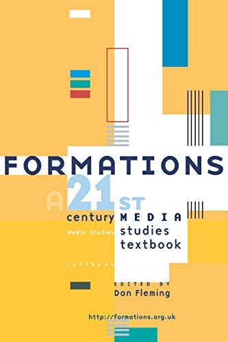 9780719058462: Formations: a 21st Century Media Studies Textbook