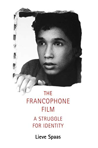 9780719058615: The Francophone Film: A Struggle for Identity