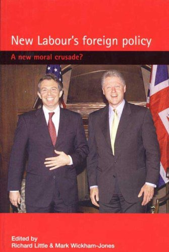 9780719059612: New Labour's Foreign Policy: A New Moral Crusade?