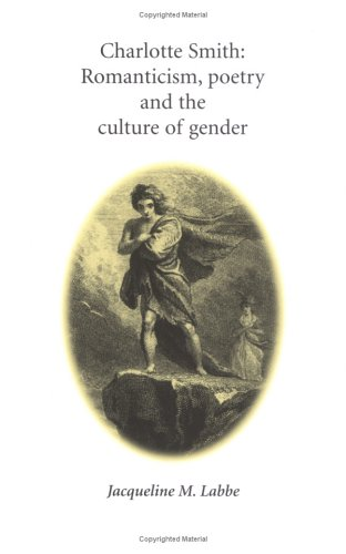9780719060045: Charlotte Smith: Romanticism, Poetry and the Culture of Gender