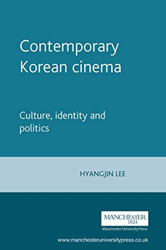 9780719060083: Contemporary Korean Cinema: Culture, Identity and Politics