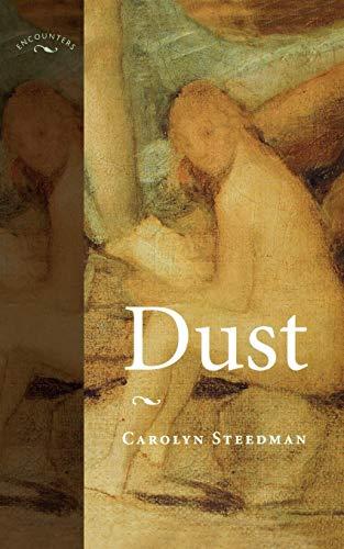 Dust: Steedman, Carolyn