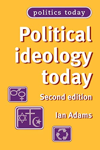 9780719060205: Political ideology today: Second edition (Politics Today MUP)