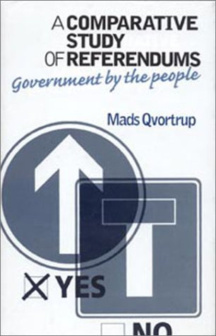 9780719060373: A Comparative Study of Referendums: Government by the People