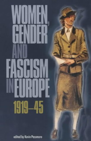 9780719060830: Women, Gender and Fascism in Europe, 1919-45