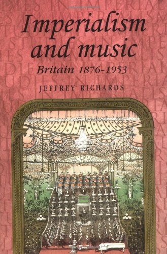 9780719061431: Imperialism And Music: Britain 1876-1953