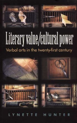 9780719061813: Literary Value/ Cultural Power: Verbal Arts in the Twenty-First Century