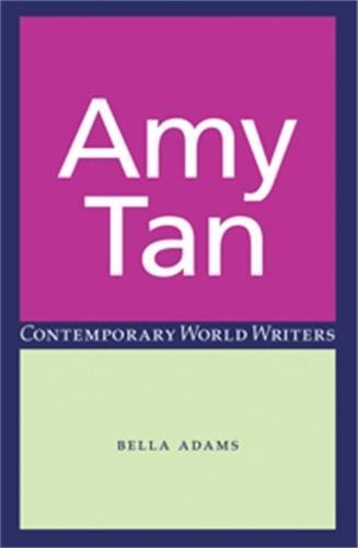 9780719062063: Amy Tan (Contemporary World Writers)
