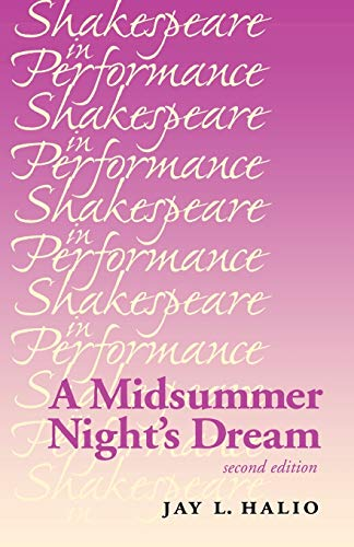 9780719062216: A Midsummer Night's Dream (Shakespeare in Performance MUP)