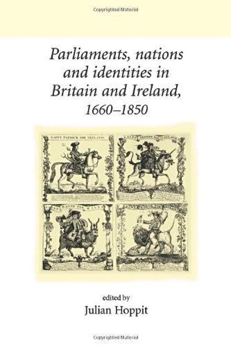 9780719062476: Parliaments, Nations and Identities in Britain and Ireland, 1660-1850 (UCL/ Neale Series on British History)