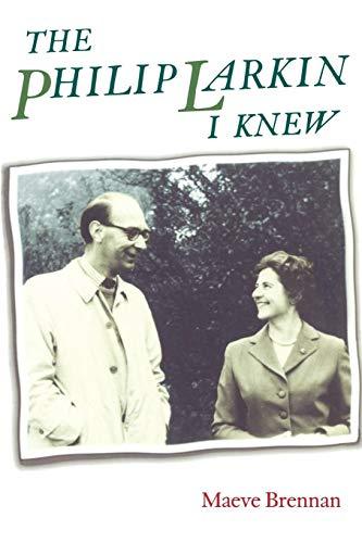 9780719062766: The Philip Larkin I Knew