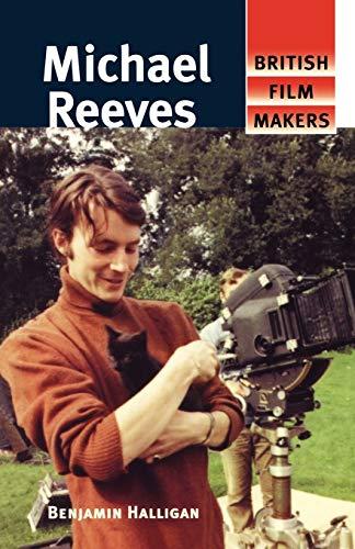 Michael Reeves (British Film Makers): Halligan, Benjamin