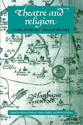 9780719063633: Theatre and religion: Lancastrian Shakespeare