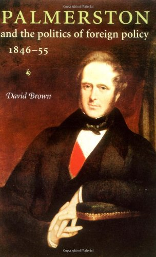 9780719063923: Palmerston and the Politics of Foreign Policy, 1846-55