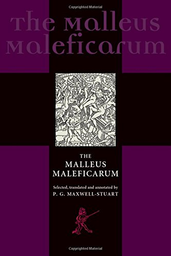 9780719064401: The Malleus Maleficarum and the Construction of Witchcraft (Studies in Early Modern European History)