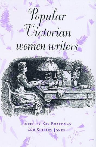 9780719064500: Popular Victorian Women Writers