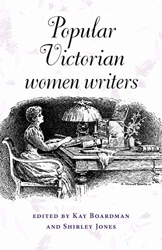9780719064517: Popular Victorian women writers