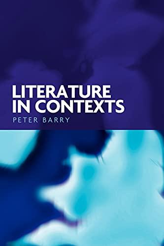 9780719064555: Literature in Contexts